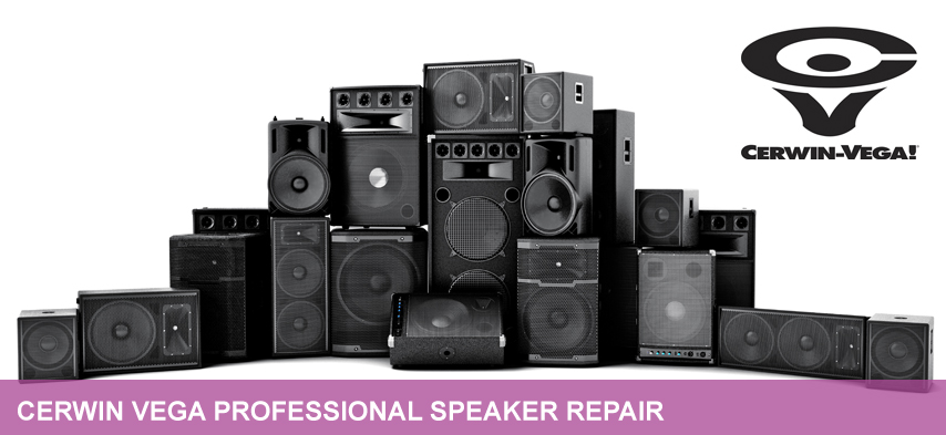 cerwin vega professional speaker repair